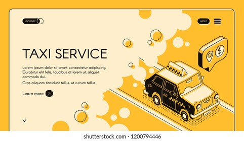Taxi online ordering service with trip cost calculation vector web banner or landing page with cab goes on road line art isometric illustration. Transport company internet site, mobile app template