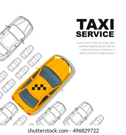 Taxi service concept. Vector banner, poster or flyer background template. Yellow cab and outline cars isolated on white. Street traffic, parking, city transport illustration.