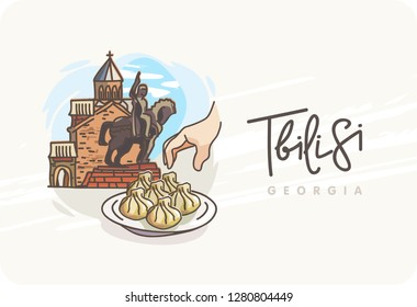 Tbilisi. Georgia. World travel. Decorative Text. Poster, postcard, calendar.  View to the old town. Hand with a plate of khinkali. Monument of King Vakhtang I Gorgasali near Metekhi Church.