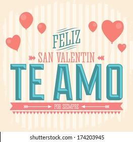 Te Amo Feliz San Valentin - I Love You Happy Valentines Day spanish text - vector card design