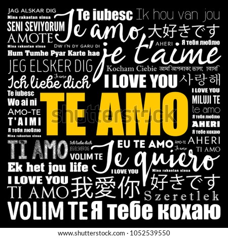 Te Amo I Love You In Portuguese In Different Languages Of The World