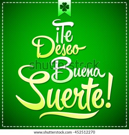 Te Deseo Buena Suerte Wish You Stock Vektorgrafik Lizenzfrei