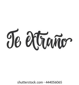 Te extrano images stock photos vectors shutterstock te extrano i miss you lettering calligraphy phrase in spanish handwritten text isolated altavistaventures Gallery