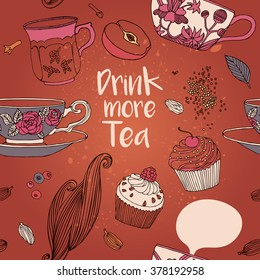 Tea ceremony. Tea. Drink more tea. Vector illustration including a cup of tea, cupcakes and fruits. Cute bright picture.