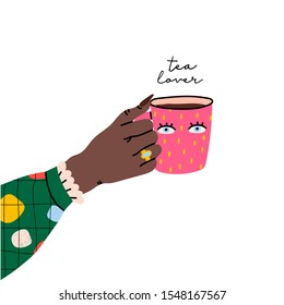 Tea lover. Female hand holding cup with tea. Side view. Abstract print on sleeve. Eyes on cup. Hand drawn colored trendy vector illustration. Cartoon style. Flat design. Isolated on a white background