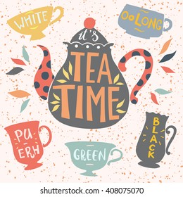 Tea pot silhouette with quote - It's Tea Time. Vector illustration. Typography poster design with unique lettering. Elements for banner, flyer, postcard design for tea party, home decor, invitation.