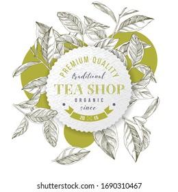 Tea shop emblem with hand drawn tea leaves. Vector illustration
