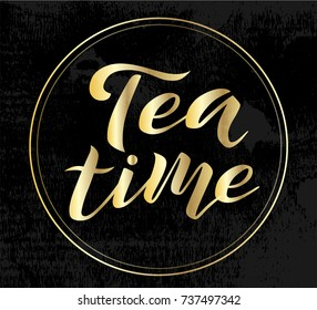 Tea time custom gold lettering text on black textured background, vector illustration. Tea calligraphy for logo, invitation and postcards. Tea time vector design.