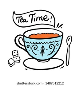 Tea Time and tea mug hand drawn vector illustration and lettering. Isolated on white background. Cartoon style. Design for decor, cards, print, web, poster, banner, t-shirt