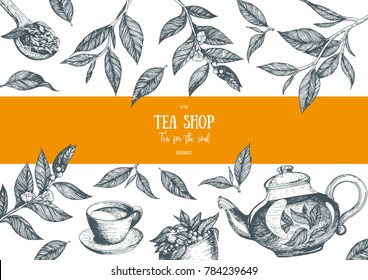 Tea vector illustration. Vector card design with tea. Poster for tea house. Vector hand drawn set. Engraved style.