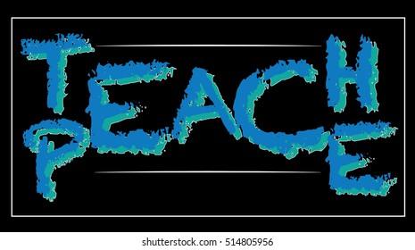 Teach Peace vector illustration - illusion