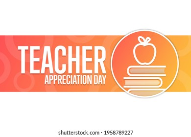 Teacher Appreciation Day. Holiday concept. Template for background, banner, card, poster with text inscription. Vector EPS10 illustration