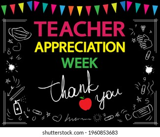 Teacher appreciation week concept. Thank you, teacher, white vector lettering on blackboard. Garland and school patterns.