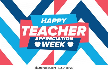 Teacher Appreciation Week in United States. Celebrated annual in May. In honour of teachers who hard work and teach our children. School and education. Student learning concept. Vector illustration