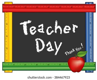 Teacher Day, Thank you, American holiday on Tuesday of first full week of May, red apple, chalk text on blackboard with multi color ruler frame for class room and school events. EPS8 compatible.