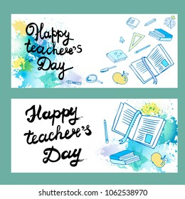 Teacher's Day, beautiful vector inscription on the background of ink blot. Set Leaflet or postcard template Subjects of the student: books, pen, pencil, paint, ruler, alarm clock, apple