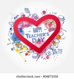 Teacher's Day. School doodles Supplies Sketchy background, composition. Hand Drawn Vector Illustration