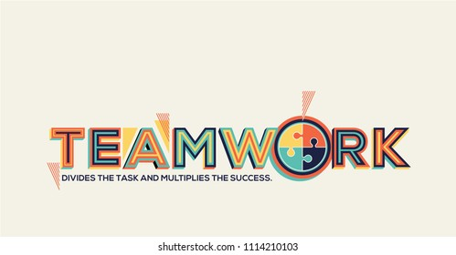 Teamwork inspirational quote in modern typography.