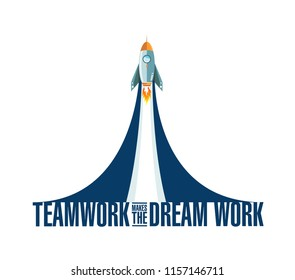 Teamwork makes the dream work rocket smoke message illustration isolated over a white background