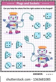 Technology themed educational puzzle: Can you help the robots find the right sockets to be charged? Answer included.