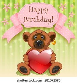 Teddy Bear wishes happy birthday and gives your heart