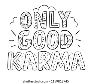Tee print with slogan. Typography for t shirt. Tee print. Only good karma.