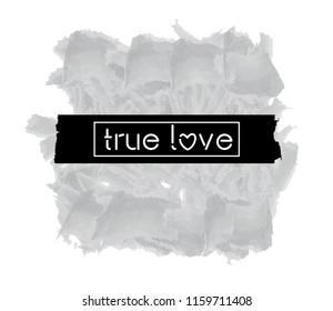 Tee shirt graphics, vectors tee grapic design. True love typography.
