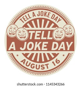 Tell a Joke Day, August 16, rubber stamp, vector Illustration