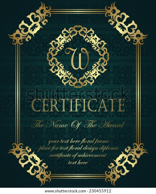 Template of certificate. Vintage background. Can be used as a diploma. Vintage frame