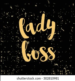 Template design card lady boss lettering with gold foil particles on a satin black background