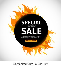 Template design circle banner with Special sale. Black round card for hot offer with frame fire graphic. Advertising poster layout with flame border on white background. Vector