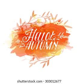 Template design of logo, stamp silhouette Hello, Autumn. Watercolor orange texture. Vector.
