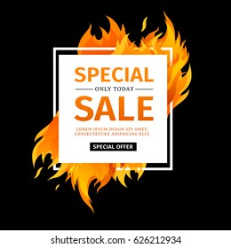 Template design square banner with Special sale.  White card for hot offer with frame fire graphic. Advertising poster layout with flame border on black background. Vector.