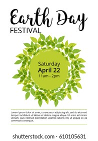 template of an earth day poster with a sphere covered by green leaves, which symbolizes our planet, and sample text information about a dedicated festival event; vector illustration, white background