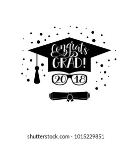 Template of the graduation class in 2018. Graduation design with hut and text. Congrats Grad Concept shirt, seal, stamp or stamp, greetings, invitation.