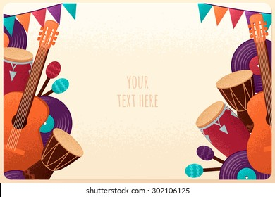 Template with guitar, percussion and conga drums, maracas, vinyl records and flags. Design for card, flyer, banner, poster or invitation. Place for your text