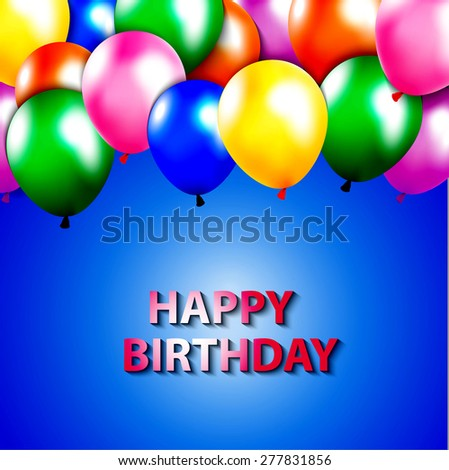 Template For Happy Birthday Card With Place Text Colored Balloon Green Blue Pink