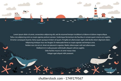 Template horizon with the bottom of the ocean and fauna. A ship, boats and a lighthouse with a fishing house. Marine inhabitants below. Vector illustration in cartoon scandinavian style