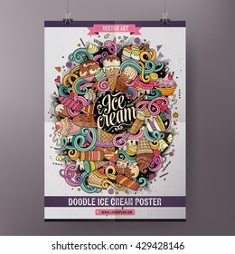 Template poster design with the ice cream doodles hand drawn illustration.