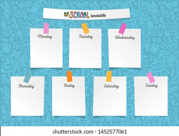 Template school timetable for students or pupils. Illustration with pieces of paper on stickers with many hand drawn elements of studing symbols and doodle background school supplies theme