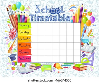 Template school timetable for students or pupils with   days of week and free spaces  for notes. Illustration includes many hand drawn elements of school supplies and doodle background school theme.