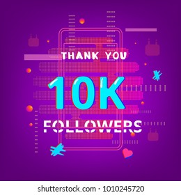Template for social media post. 10K Followers thank you phrase on bright background with random items. Glitch chromatic aberration trendy style. 10000 subscribers banner for blog. Vector illustration.