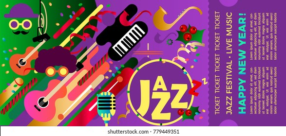 Template for the ticket of the jazz festival with musical instruments. Illustration with saxophone and piano keys and guitar. Colorful festival of jazz music. Christmas and New Year music event