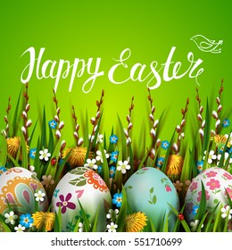 Template vector card with realistic eggs, grass and flowers. Handwriting inscription Happy Easter. Bright green background. Willow branch and dandelions. Floral painted. Lettering, calligraphy. 3D.