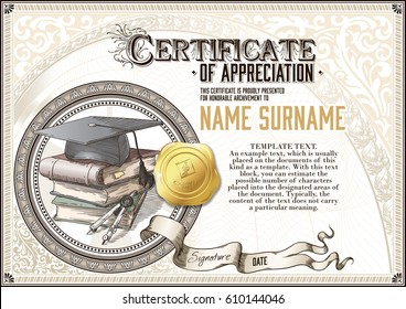 Template of vintage Certificate of Appreciation with a square academic cap, a pile of books, golden badge and vignettes. Horizontal version.