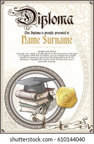 Template of vintage Diploma with a square academic cap, a pile of books, golden badge and vignettes. Vertical version.
