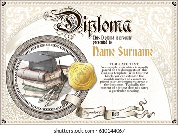 Template of vintage Diploma with a square academic cap, a pile of books, golden badge and vignettes. Horizontal version.