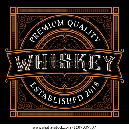 Template Of Vintage Whiskey Label On The Dark Background Text Is Separate Group