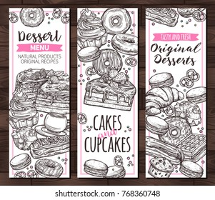 Templates for company producing homemade desserts, sweets and bakery. Design of vertical monochrome vector banners with hand drawn homemade cake, cupcakes, muffins, macaroons, donuts and waffle
