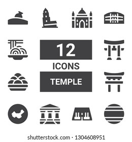 temple icon set. Collection of 12 filled temple icons included Thailand, Abu simbel, Parthenon, China, Torii, Kanji vadas, Nevyansk, Pula arena, Padthai, Relics, Agra